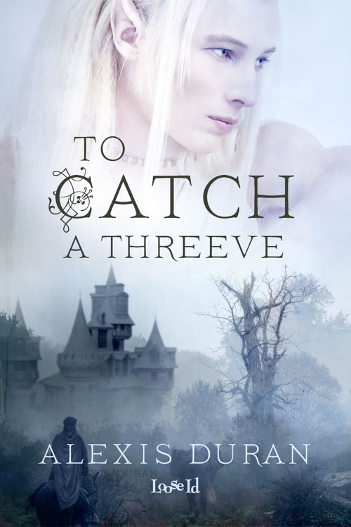 To Catch a Threeve - Alexis Duran