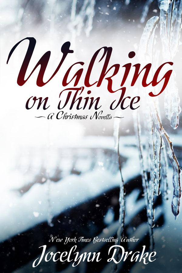 Walking on Thin Ice - Jocelyn Drake