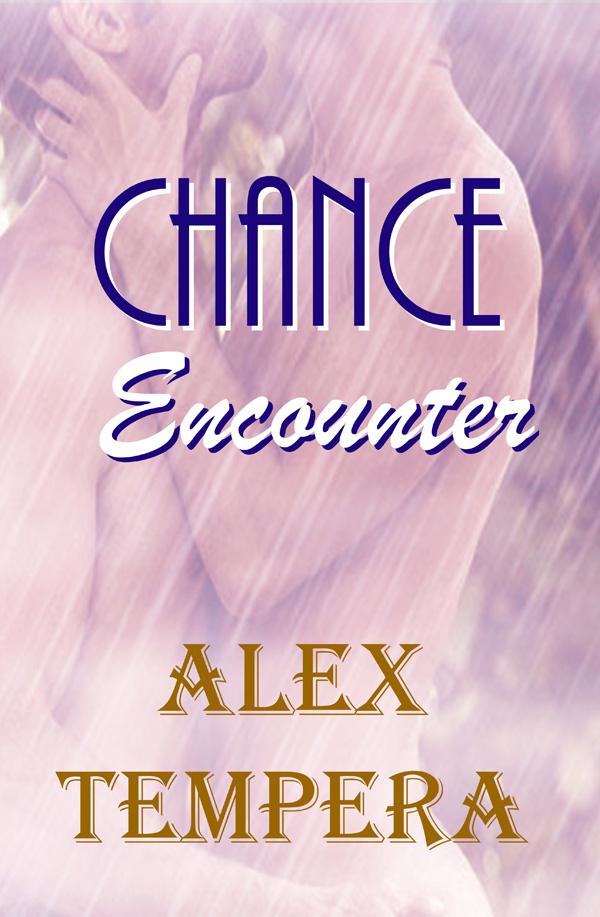 Chance Encounter - Alex Tempera
