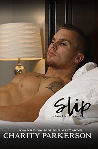 Slip - Charity Parkerson - Low Blow
