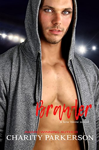 Brawler - Charity Parkerson - Low Blow