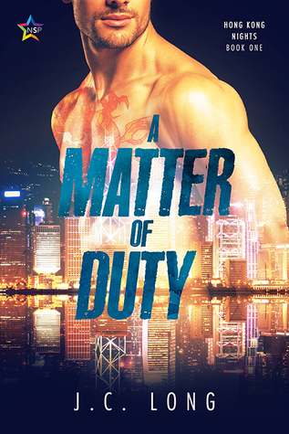 A Matter of Duty - J.C. Long - Hong Kong Nights