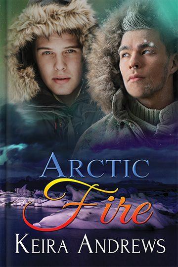 Arctic Fire - Keira Andrews