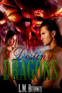 Destiny Dragons - L.M. Brown