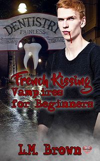 French Kissing Vampires for Beginners - L.M. Brown