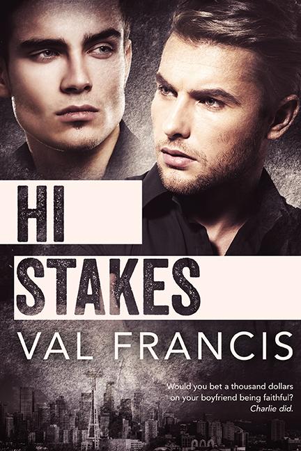 Hi Stakes - Val Francis