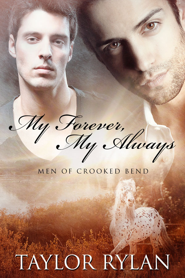 My Forever, My Always - Taylor Rylan - Men of Crooked Bend
