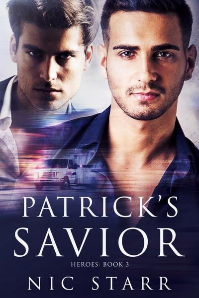 Patrick's Savior - Nic Star - Heroes