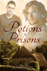 Potions and Prisons - L.M. Brown