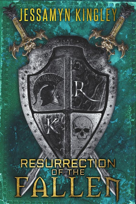 Resurrection of the Fallen - Jessamyn Kingley