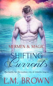Shifting Currents - L.M. Brown - Mermen & Magic