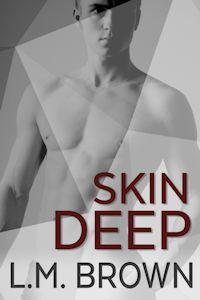 Skin Deep - L.M. Brown