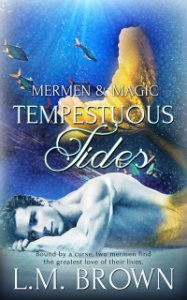 Tempestuous Tides - L.M. Brown - Mermen & Magic