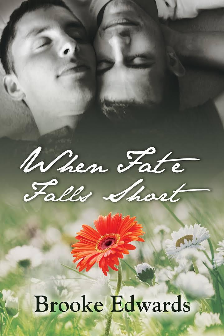 When Fate Falls Short - Brooke Edwards