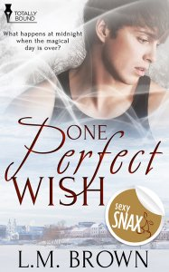 One Perfect Wish - L.M. Brown - Sexy Snax