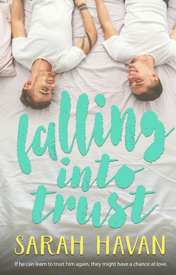 Falling Into Trust - Sarah Havan