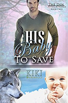Book Cover: His Baby to Save (The Den Mpreg Romance Book Two)