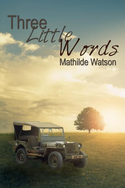 Three Little Words - Mathilde Watson