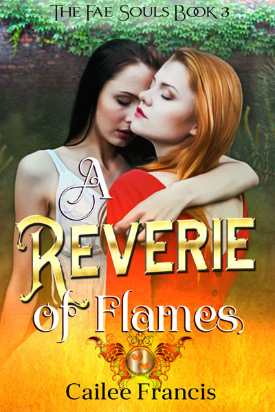 ]A Reverie of Flames - Cailee Francis