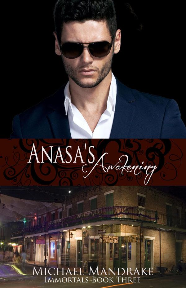 Anasa's Awakening - Michael Mandrake - Immortals