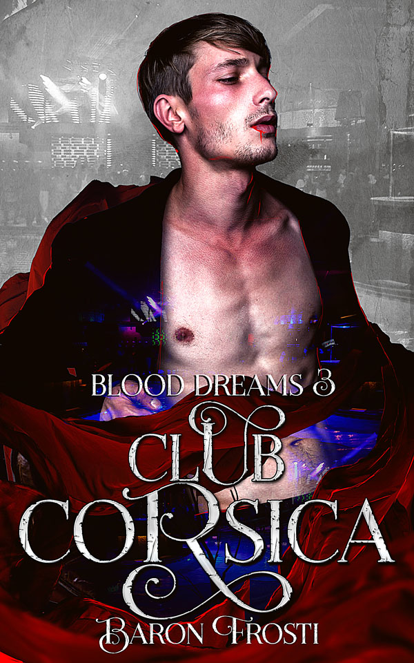 Club Erotica - Baron Frosti - Blood Dreams