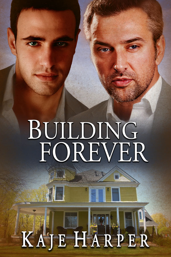 Building Forever - Kaje Harper