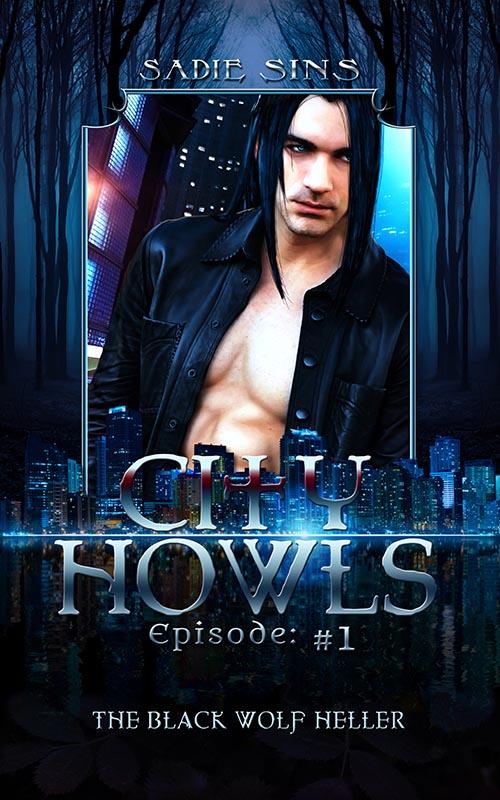 The Black Wolf Heller - Sadie Sins - City Howls