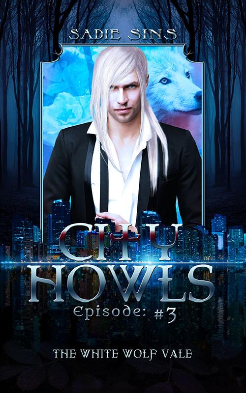The White Wolf Vale - Sadie Sins - City Howls
