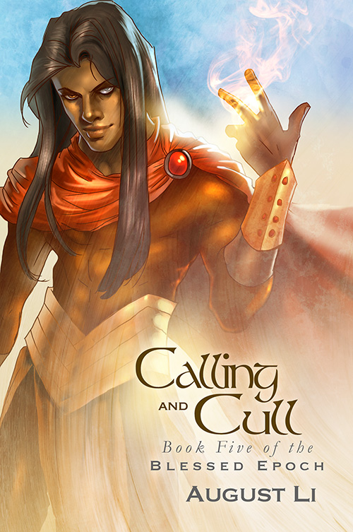 Calling and Cull - August Li - Blessed Epoch