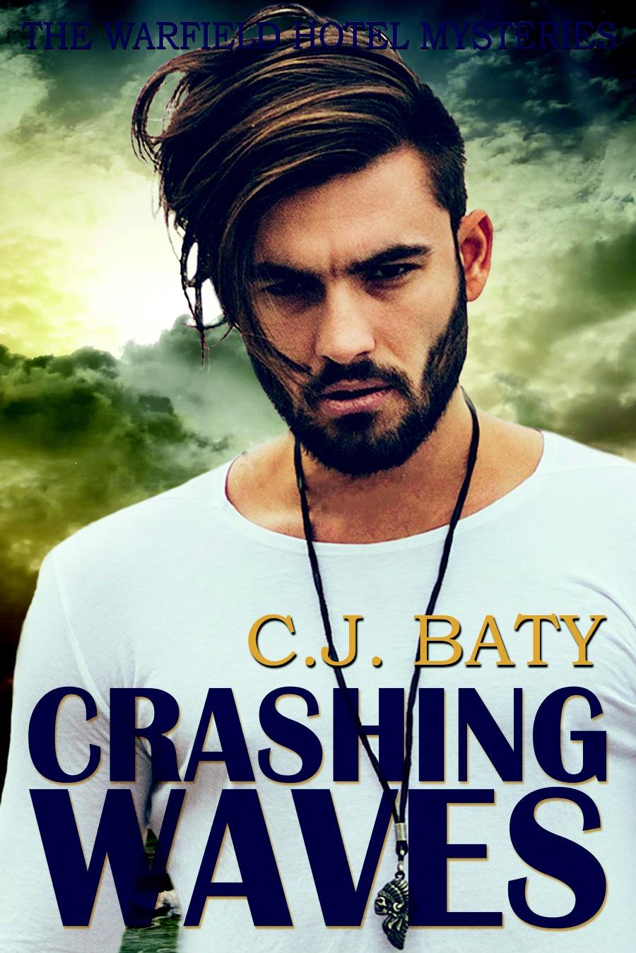 Crashing Waves - C.J. Baty - Warfield Hotel Mysteries