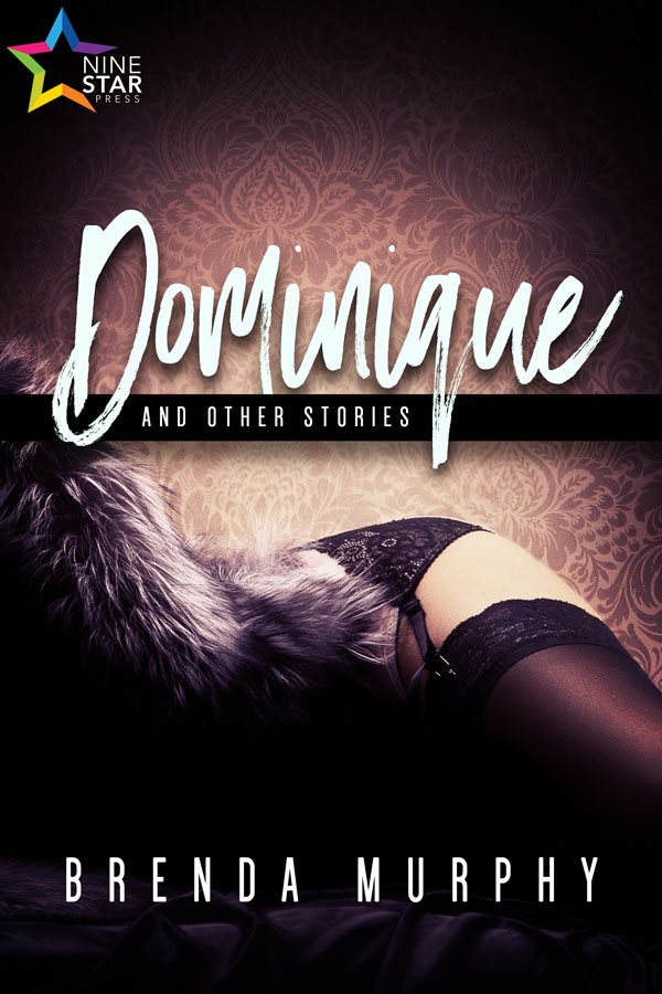 Dominique and Other Stories - Brenda Murphy