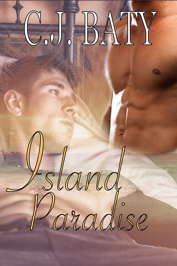 Island Paradise - C.J. Baty