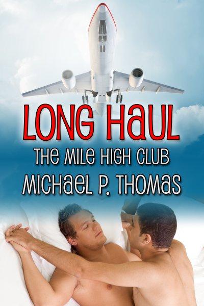 Long Haul - Michael P. Thomas - The Mile High Club
