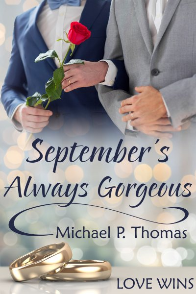 September's Always Gorgeous - Michael P. Thomas - Love Wins