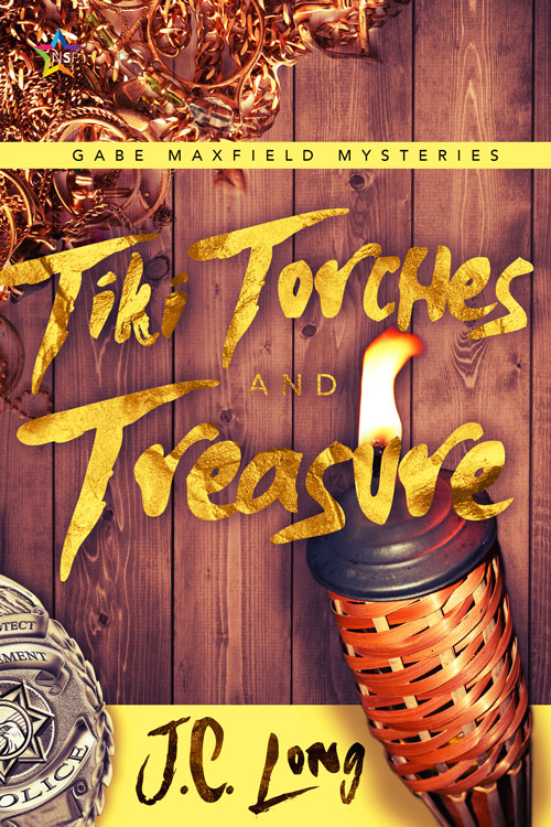 Tiki Torches and Treasure - J.C. Long - Gabe Maxfield Mysteries