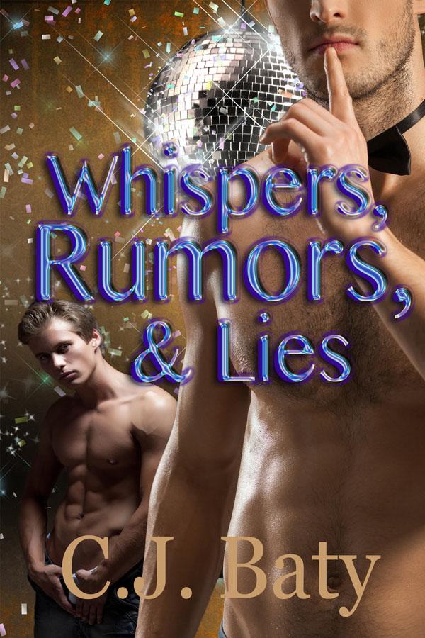 Whispers, Rumors & Lies - C.J. Baty