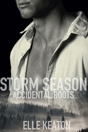Storm Season - Elle Keaton - Accidental Roots