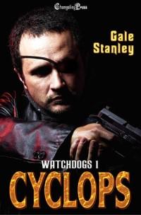 Cyclops - Gale Stanley - Watchdogs