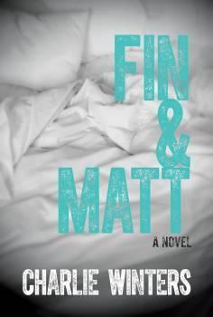 Fin & Matt - Charlie Winters