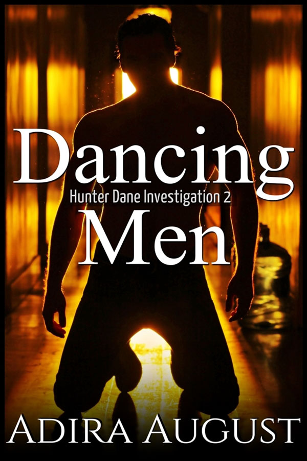 Dancing Men - Adira August - Hunter Dane Investigation