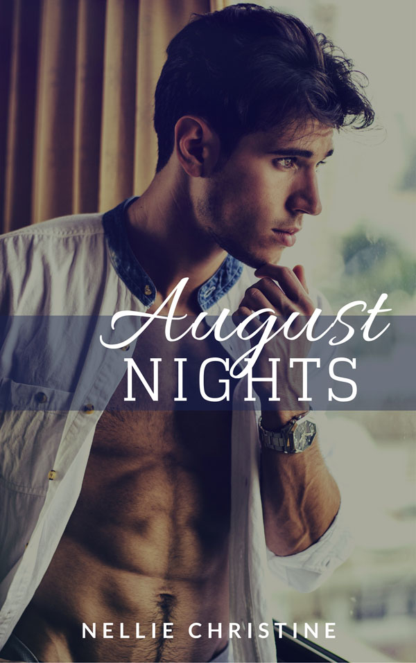 August Nights - Nellie Christine