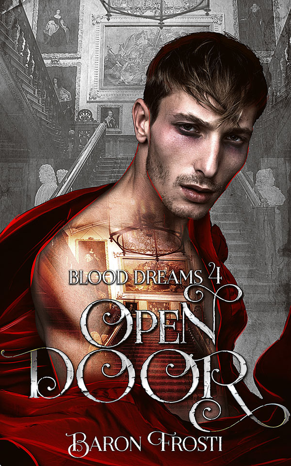 Open Door - Baron Frosti - Blood Dreams