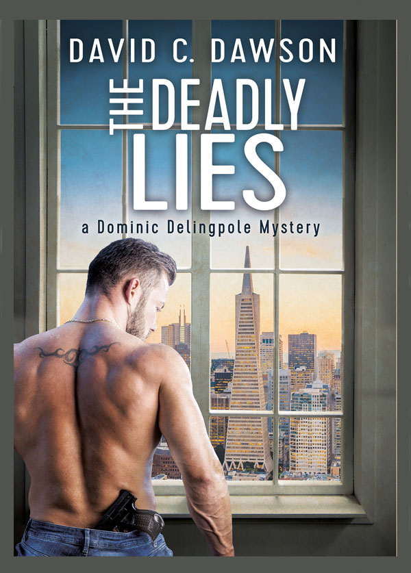 The Deadly Lies - David C. Dawson - Dominic Delingpole Mystery