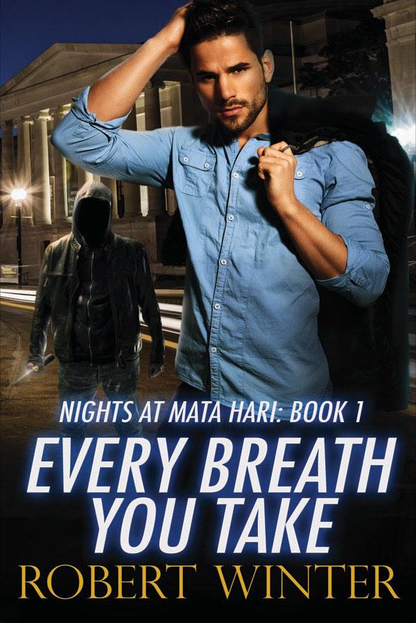 Every Breath You Take - Robert Winter - Nights at Mata Hari