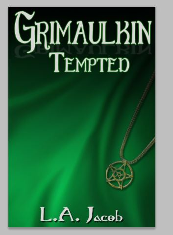 Grimaulkin Tempted - L.A. Jacob