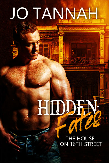 Hidden: Fates - The House on 16th Street - Jo Tannah