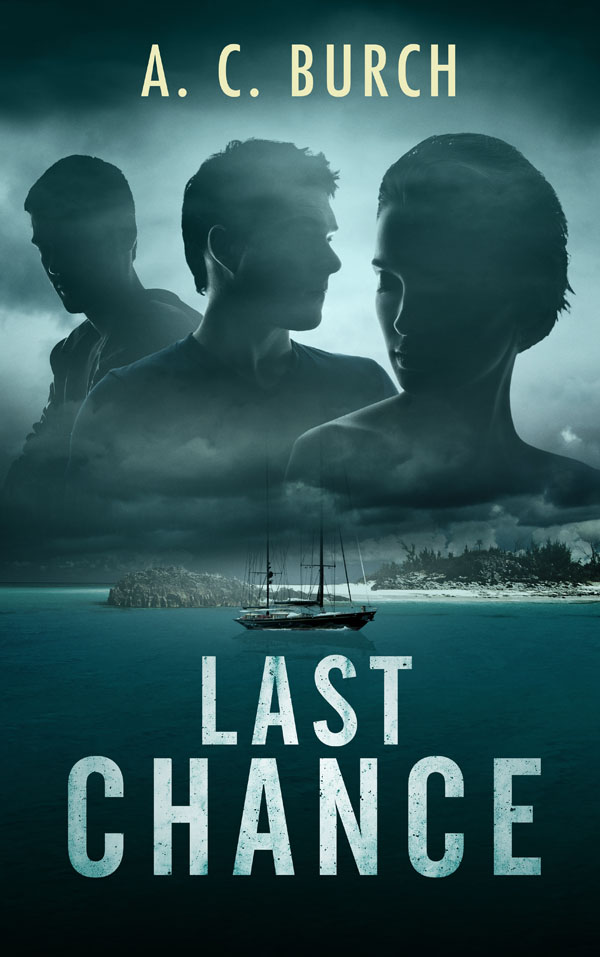 Last Chance - A.C. Burch