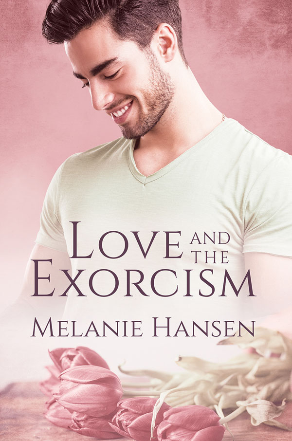 Love and the Exorcism - Melanie Hansen