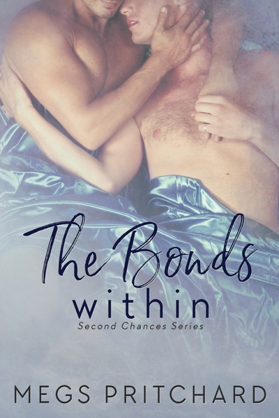 The Bonds Within - Megs Pritchard