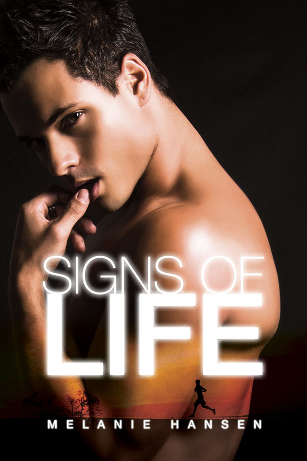 Signs of Life - Melanie Hansen